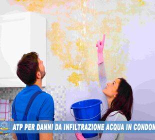 Accertamento-Tecnico-Preventivo-per-infiltrazioni-acqua-condominio-ATP